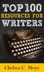 Top 100 Resources for Writers - A Quick-Start Guide for Your Writing Career