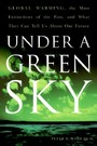 Under a Green Sky - The Once and Potentially Future Greenhou