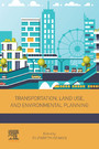 Transportation, Land Use, and Environmental Planning