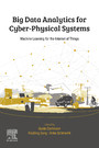 Big Data Analytics for Cyber-Physical Systems - Machine Learning for the Internet of Things