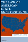 Law of American State Constitutions