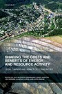 Sharing the Costs and Benefits of Energy and Resource Activity - Legal Change and Impact on Communities