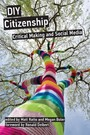 DIY Citizenship - Critical Making and Social Media