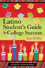 Latino Student's Guide to College Success, 2nd Edition