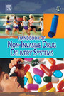 Handbook of Non-Invasive Drug Delivery Systems - Science and Technology