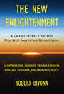 The New Enlightenment - A Twenty-First Century Peaceful American Revolution