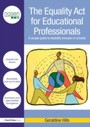 Equality Act for Educational Professionals - A simple guide to disability inclusion in schools