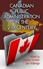 Canadian Public Administration in the 21st Century