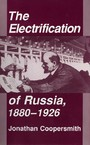 The Electrification of Russia, 1880-1926 - Electrification of Russia, 1880-1926