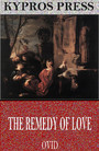 The Remedy of Love