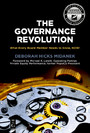 The Governance Revolution - What Every Board Member Needs to Know, NOW!