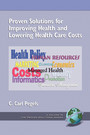 Proven Solutions for Improving Health and Lowering Health Care Costs