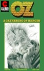 Oz: Volume 1 - A Gathering of Heroes