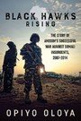 Black Hawks Rising - The Story of AMISOM's Successful War against Somali Insurgents, 2007-2014