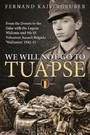 We Will Not Go to Tuapse - From the Donets to the Oder with the Legion Wallonie and 5th SS Volunteer Assault Brigade 'Wallonien' 1942-45