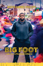 Big Foot - ...And Tiny Little Heartstrings
