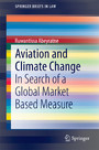 Aviation and Climate Change - In Search of a Global Market Based Measure