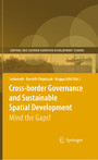 Cross-border Governance and Sustainable Spatial Development - Mind the Gaps!