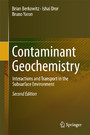 Contaminant Geochemistry - Interactions and Transport in the Subsurface Environment