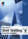 The Art of Unit Testing (mitp Professional) - Deutsche Ausgabe
