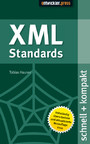 XML Standards - schnell+kompakt