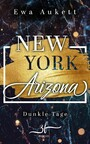 New York - Arizona: Dunkle Tage - Liebesroman
