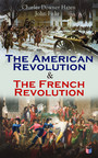 The American Revolution & The French Revolution