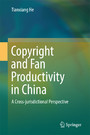 Copyright and Fan Productivity in China - A Cross-jurisdictional Perspective