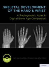 Skeletal Development of the Hand and Wrist: A Radiographic Atlas and Digital Bone Age Companion - A Radiographic Atlas and Digital Bone Age Companion