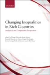 Changing Inequalities in Rich Countries: Analytical and Comparative Perspectives - Analytical and Comparative Perspectives