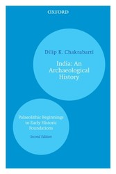 India: An Archaeological History - Palaeolithic Beginnings to Early Historic Foundations