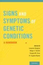 Signs and Symptoms of Genetic Conditions: A Handbook - A Handbook