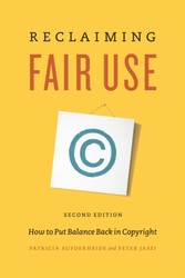 Reclaiming Fair Use - How to Put Balance Back in Copyright, Second Edition