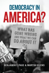 Democracy in America? - What Has Gone Wrong and What We Can Do About It
