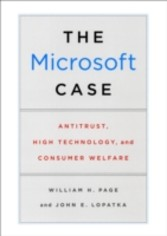 Microsoft Case - Antitrust, High Technology, and Consumer Welfare