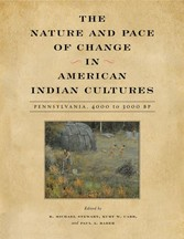Nature and Pace of Change in American Indian Cultures - Pennsylvania, 4000 to 3000 BP