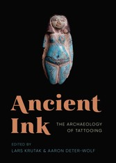 Ancient Ink - The Archaeology of Tattooing