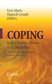 Coping with Chronic Illness and Disability - Theoretical, Empirical, and Clinical Aspects