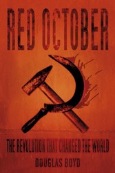 Red October - The Revolution that Changed the World