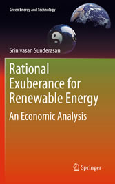 Rational Exuberance for Renewable Energy - An Economic Analysis