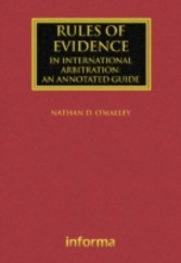 Rules of Evidence in International Arbitration - An Annotated Guide