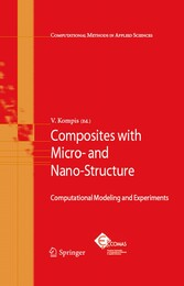 Composites with Micro- and Nano-Structure - Computational Modeling and Experiments