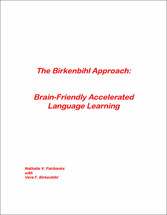 The Birkenbihl Approach: Brain-Friendly Accelerated Language Learning