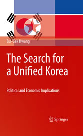 The Search for a Unified Korea - Political and Economic Implications