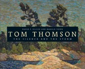 Tom Thomson - The Silence and the Storm