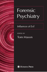 Forensic Psychiatry - Influences of Evil