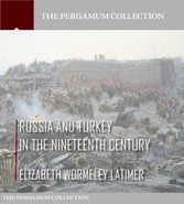 Russia and Turkey in the Nineteenth Century