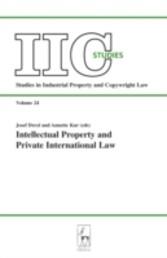 Intellectual Property and Private International Law - Heading for the Future