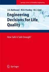 Engineering Decisions for Life Quality - How Safe is Safe Enough?