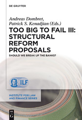 Too Big to Fail III: Structural Reform Proposals - Should We Break Up the Banks?